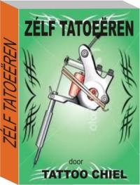 """E-book """"Zélf Tatoeëren"""""""